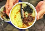 Cháo cá nục và 7 món đặc sản ngon nức tiếng Quy Nhơn